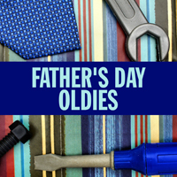 Father's Day Oldies