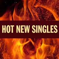 Hot New Singles