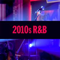 2010s R&B