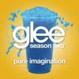 Pure Imagination (Glee Cast Version)