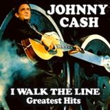 I Walk the Line - Greatest Hits