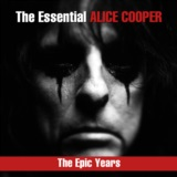 The Essential Alice Cooper - The Epic Years