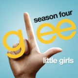 Little Girls (Glee Cast Version)