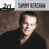 The Best Of Sammy Kershaw 20th Century Masters The Millennium Collection
