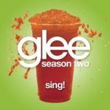 Sing! (Glee Cast Version)