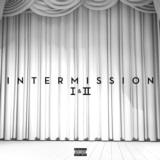 Intermission I & II