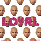 Loyal (East & West Coast Versions)