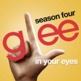 In Your Eyes (Glee Cast Version)