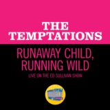 Runaway Child, Running Wild