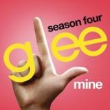 Mine (Glee Cast Version)