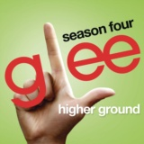 Higher Ground (Glee Cast Version)