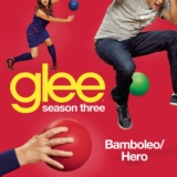 Bamboleo / Hero (Glee Cast Version)