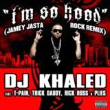 I'm So Hood - Jamey Jasta Remix