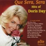 Que Sera, Sera: Hits of Doris Day