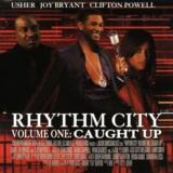 Rhythm City Volume One: Caught Up