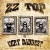 The Very Baddest of... ZZ Top