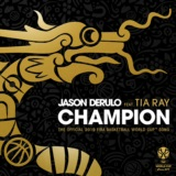 Champion (feat. Tia Ray) [The Official 2019 FIBA Basketball World Cup™ Song]