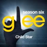 Glee: The Music, Child Star
