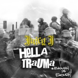 HELLA TRAUMA (ENOUGH IS ENOUGH)