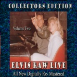 Elvis Raw Live - Volume 2