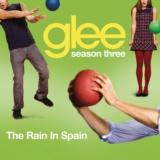 The Rain In Spain (Glee Cast Version)