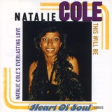 This Will Be: Natalie Cole's Everlasting Love