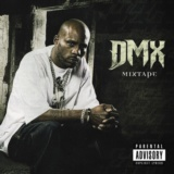 DMX Mixtape