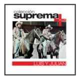 Coleccion Suprema Plus- Luis Y Julian