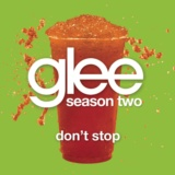 Don't Stop (Glee Cast Version)