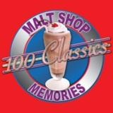 100 Classics - Malt Shop Memories