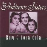 The Andrews Sisters - Rum & Coca Cola