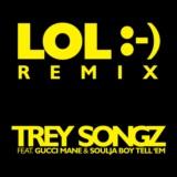 LOL :-) (feat. Gucci Mane & Soulja Boy Tell 'Em)