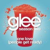 One Love (People Get Ready) (Glee Cast Version)