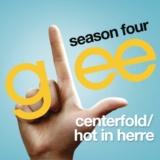 Centerfold / Hot In Herre (Glee Cast Version)