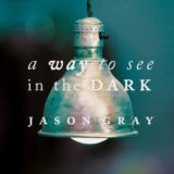 A Way To See In The Dark