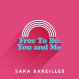 Free to Be… You and Me