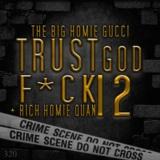 Trust God, F*ck 12