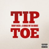 Tip Toe (feat. A Boogie Wit da Hoodie)
