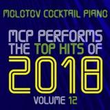 MCP Top Hits of 2018, Vol. 12