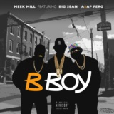 B Boy (feat. Big Sean & A$AP Ferg)
