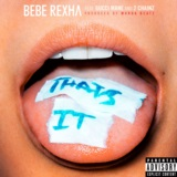 That's It (feat. Gucci Mane & 2 Chainz)