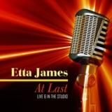 At Last - Live & In the Studio