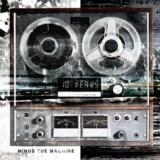 Minus The Machine (Bonus Track Version)