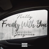 Freaky with You