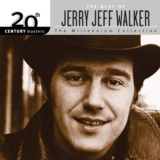 20th Century Masters: The Best Of Jerry Jeff Walker - The Millennium Collection