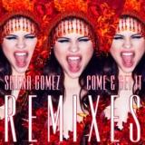 Come & Get It Remixes