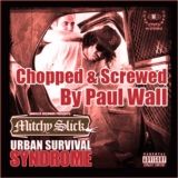 Urban Survival Syndrome (Screwed & Chopped by Paul Wall)