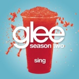 Sing (Glee Cast Version)