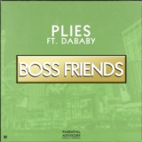 Boss Friends (feat. DaBaby)