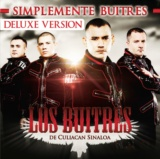 Simplemente Buitres (Deluxe Edition)